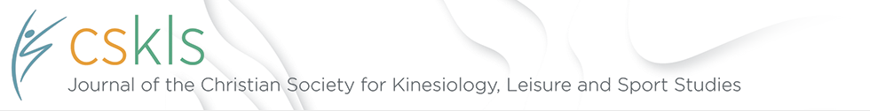 Journal of the Christian Society for Kinesiology, Leisure and Sports Studies