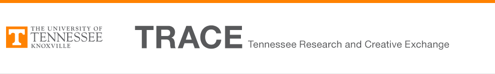 Browse By Author Trace Tennessee Research And Creative Exchange