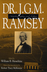 Dr. J. G. M. Ramsey: Autobiography and Letters