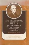 Intellectual Life in Jefferson's Virginia, 1790-1830 by Richard Beale Davis