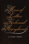 Men of Letters in Colonial Maryland by J.A. Leo Lemay