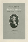 The Papers of Andrew Jackson: Volume I, 1770-1803