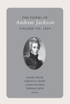 The Papers of Andrew Jackson, Volume VII, 1829 by Andrew Jackson