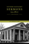 Southern Manuscript Sermons before 1800: A Bibliography by Michael A. Lofaro