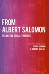 From Albert Salomon: Essays on Social Thinkers by Albert Salomon, Duffy Graham, and Robert Jackall