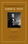 Correspondence of James K. Polk: Volume XI, 1846 by James K. Polk
