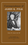 Correspondence of James K. Polk: Volume XII, January-July 1847 by James K. Polk