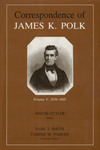 Correspondence of James K. Polk: Volume V, 1839-1841 by James K. Polk