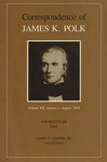 Correspondence of James K. Polk: Volume VII, January-August 1844