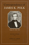 Correspondence of James K. Polk: Volume VI, 1842-1843 by James K. Polk