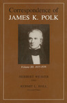 Correspondence of James K. Polk: Volume III, 1835-1836 by James K. Polk