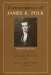 Correspondence of James K. Polk: Volume II, 1833-1834 by James K. Polk