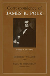 Correspondence of James K. Polk: Volume I, 1817-1832 by James K. Polk