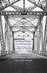 Building Bridges in Anthropolgy: Understanding, Acting, Teaching, and Theorizing by Robert Shanafelt